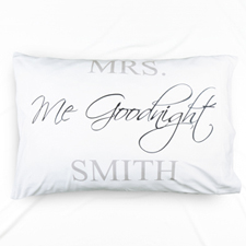 Me Goodnight Personalised Name Pillowcase