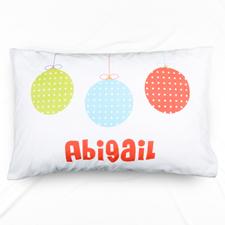 Christmas Ornament Personalised Name Pillowcase